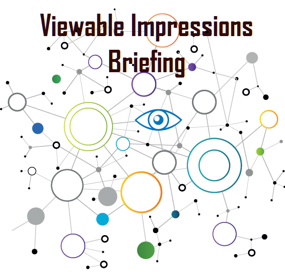 Viewable Impressions Briefing